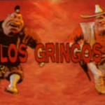 Random image: Los Gringos