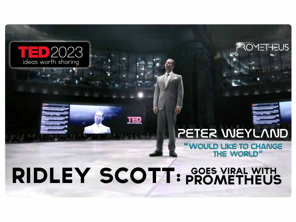 Prometheus Video – Peter Weyland at TED TALKS 2023