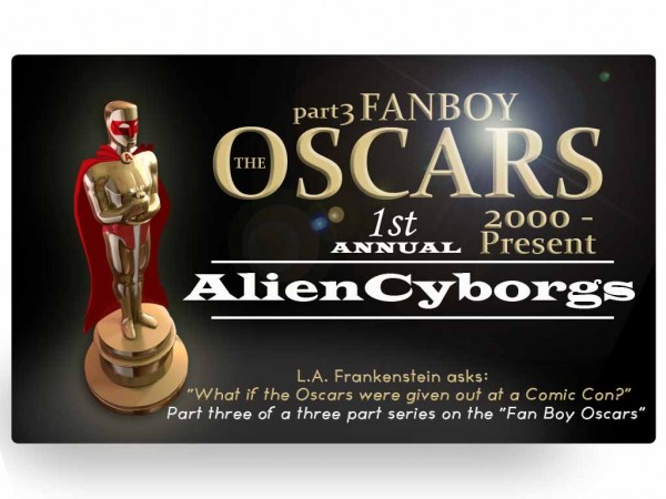 Fanboy Oscars part 3:  The CGI Floodgates Open