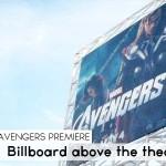 Avengers Premiere_Billboard