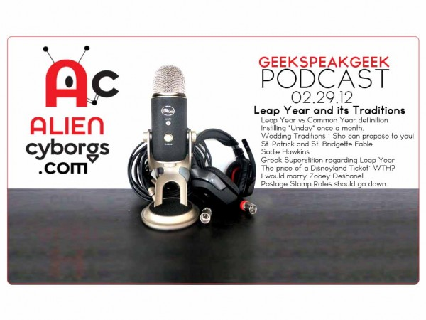 "AlienCyborgs ""Geek Speak Geek Podcast"" 02.29.12"