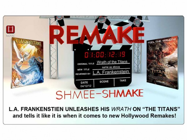 Remake Shmee-Shmake – The Titans (Clash & Wrath)