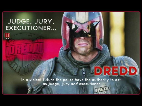 Movie Trailer: Judge, Jury, Excecutioner…DREDD!