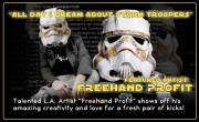 "Featured Artist: Freehand Profit ""All Day I Dream About Stormtroopers"""