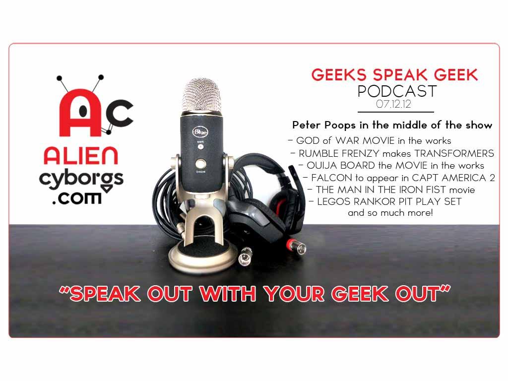 Geeks Speak Geek Podcast: 07.17.12 Peter Poops!