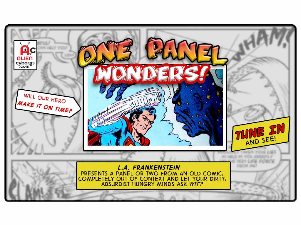 ONE PANEL WONDERS – SUPERMAN'S INTERDIMENSIONAL SHIFT