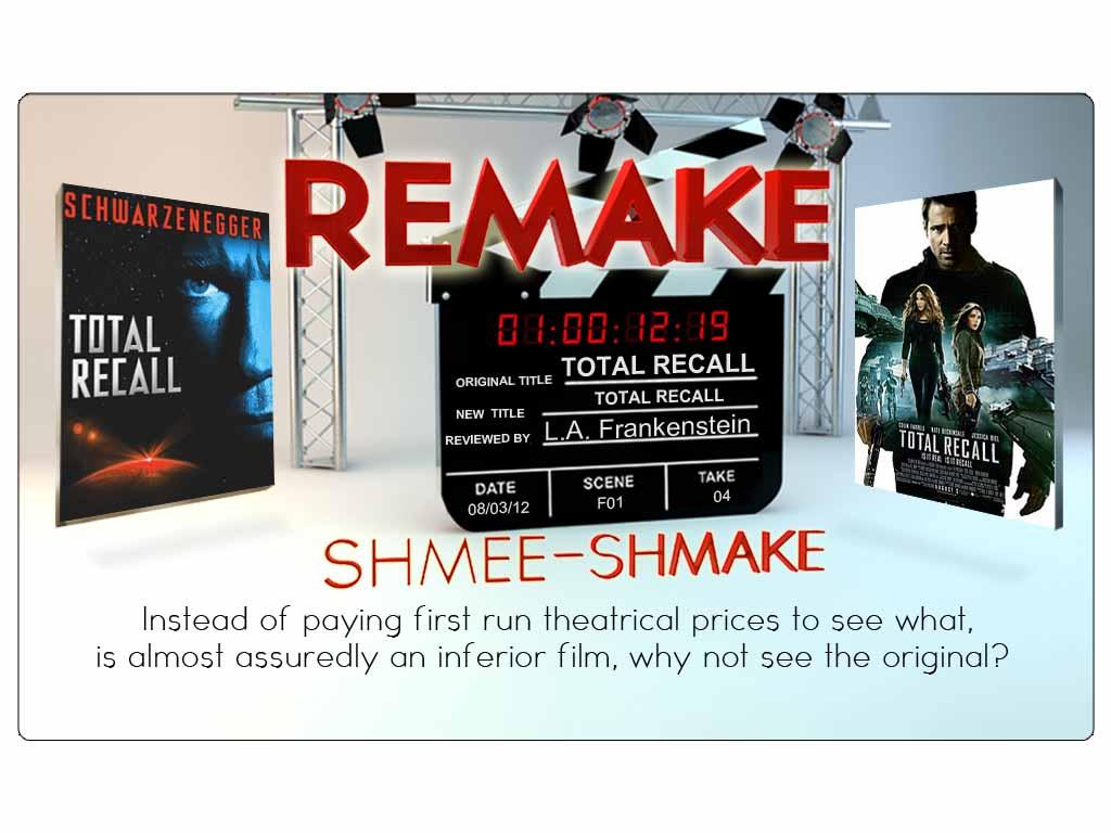 REMAKE SHMEE-SHMAKE – TOTAL RECALL