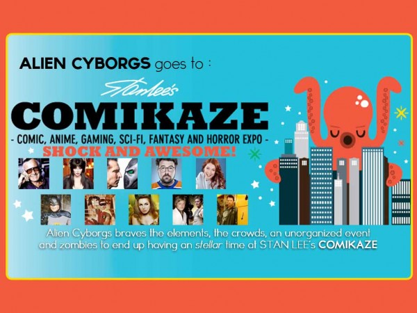 Alien Cyborgs goes to Stan Lee's Comikaze Expo
