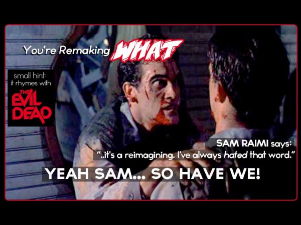 "Director/Producer Sam Raimi ""Reimagines"" Evil Dead!"