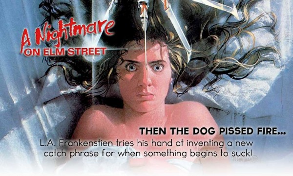 THEN THE DOG PISSED FIRE – A Nightmare on Elm Street