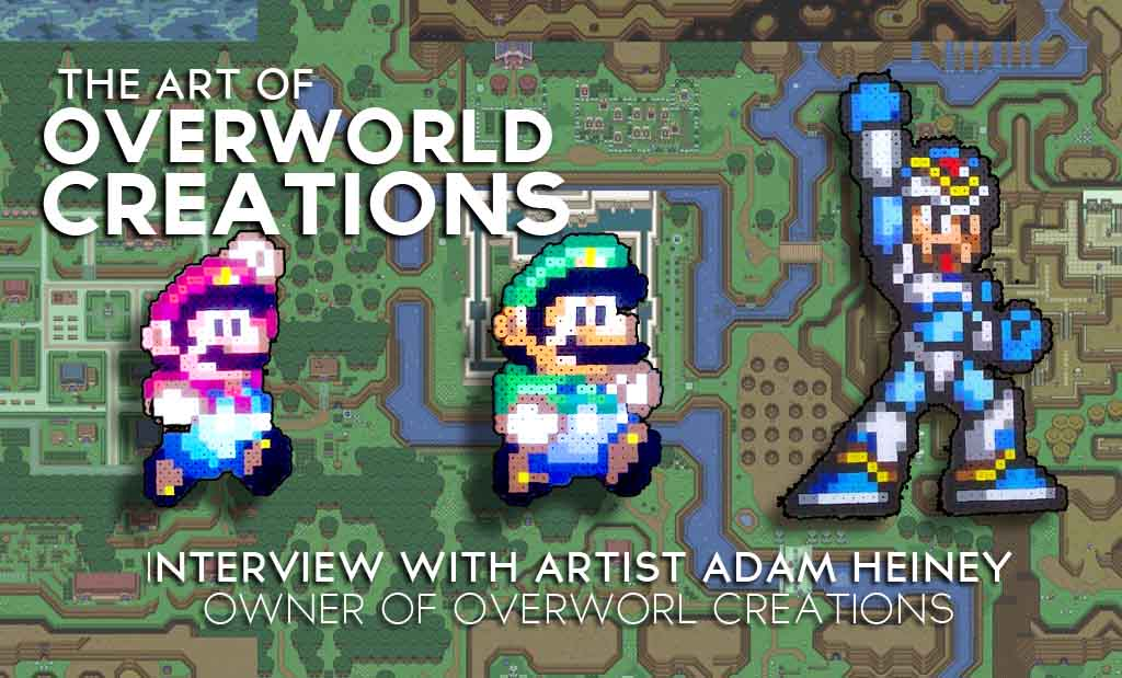 "Featured Artist: Adam Heiney owner and creator of ""Overworld Creations"""