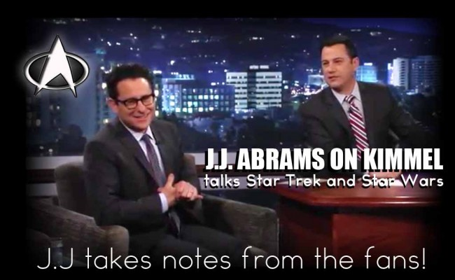 Listen up J.J.!  Abrams takes notes from fans on Kimmel!