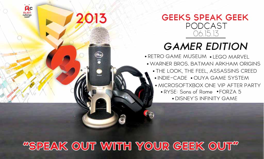 Alien Cyborgs E3 2013 Podcast