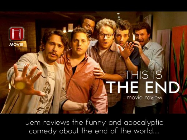 "Apocalyptic Comedy ""THIS IS THE END"" – Movie Review"