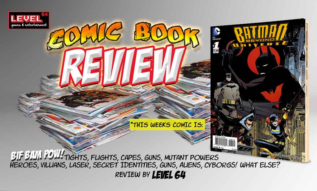 COMIC BOOK REVIEW – DC: Batman Beyond Universe #1