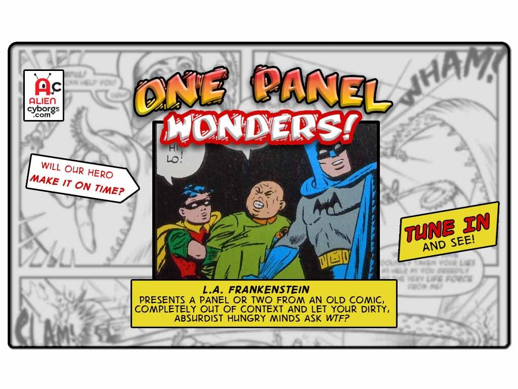 One Panel Wonders – BATMAN