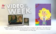 Video Of The Week: Goldieblox, smart toys for smart girls