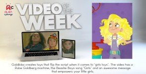 00_Featured Post_Video Of The Week Goldieblox