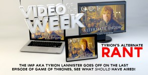 Video Of the Week_GOT Rant