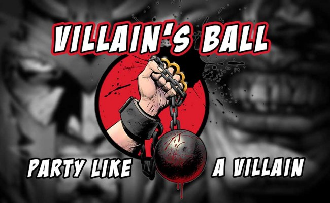 The Villain's Ball, where you can party like a villain!